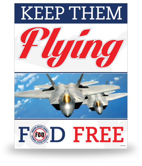 FOD Poster 22x28 Keep Them Flying - Style 3