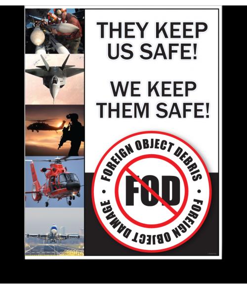 FOD Poster 22x28 Keep Them Safe