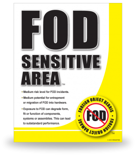 FOD Sign 11x14 Sensitive General