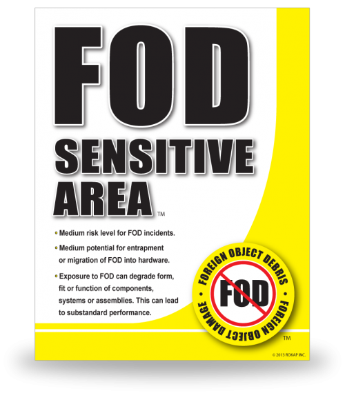 FOD Sign 11x14 Sensitive General ( Replaced )