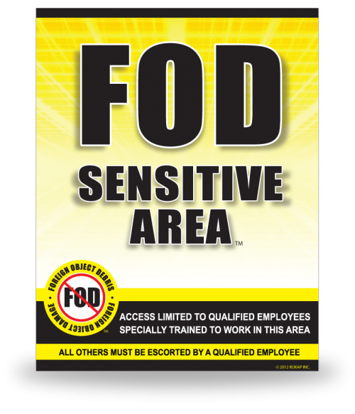 FOD Sign 11x14 Sensitive Yellow