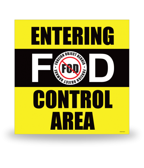 FOD Sign 12x12 Entering Control Area