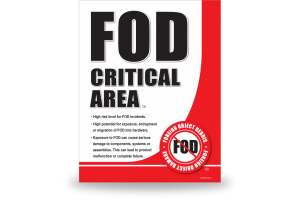 FOD Sign 11x14 Critical General ( Replaced )