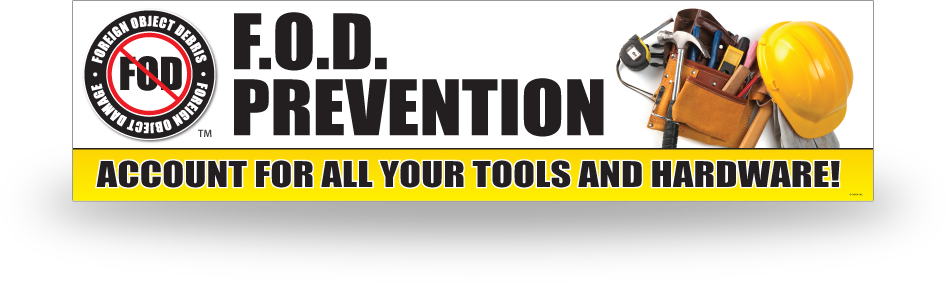 FOD Banner 2x8 Tools and Hardware