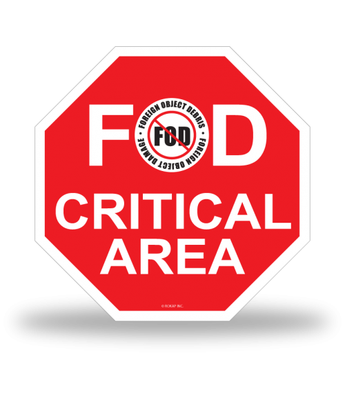 FOD Sign 12x12 Critical Basic