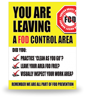 FOD Sign 11x14 Leaving Control Area
